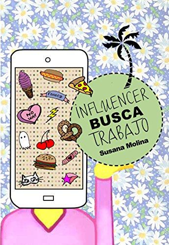 Influencer busca trabajo por Susana Molina