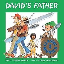 David's Father (Munsch for Kids)
