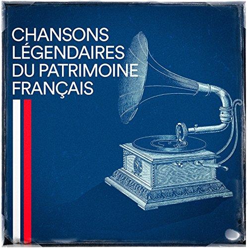 Chansons légendaires du patrim...
