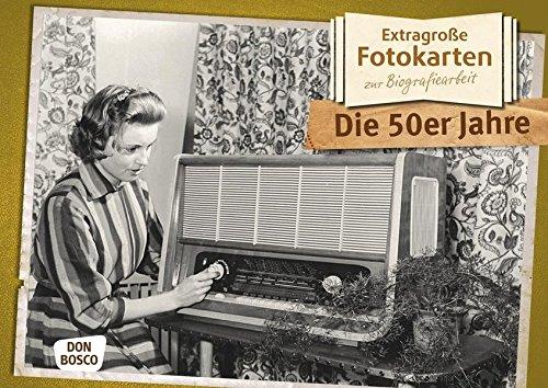 Die 50er Jahre - Extragroße Fotokarten zur Biografiearbeit par Margarita Hense (Hrsg.)