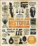El Libro de la Historia (Big Ideas Simply Explained)