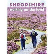 Shropshire Walking on the level