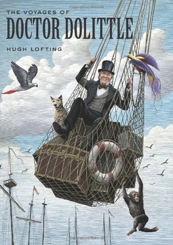 Voyages of Doctor Dolittle, The (Unabridged Classics) by Hugh Lofting (2012) Hardcover