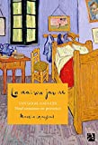 La maison jaune : Van Gogh, Gauguin : neuf semaines tourmentées en Provence | Gayford Martin (1952-....). Auteur