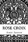 Rose croix par Lauren