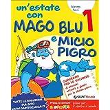 Un'estate con Mago Blu e Micio Pigro-Leggo con Topo Bi. Per la Scuola elementare