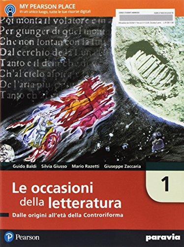 Le occasioni della letteratura. Per le Scuole superiori. Con e-book. Con espansione online: 1