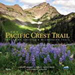 The Pacific Crest Trail: Exploring Am...
