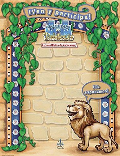 Escuela Biblica de Vacaciones del 2018: Lamina de Promocion (2018 Spanish Vbs: Promotional Poster) (Sucedio En Babilonia (It Happened in Babylon))