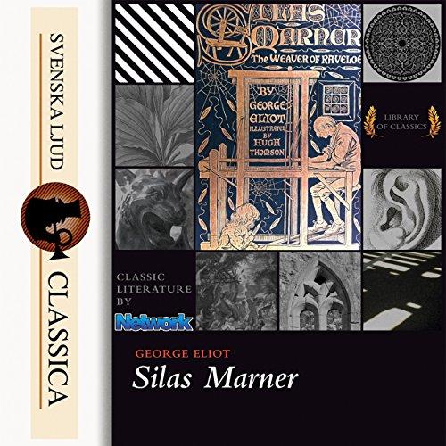 Silas Marner (Silas Marner Audio)