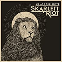 We Are the Brave [Explicit]