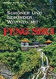 Schöner und gesünder Wohnen mit Feng Shui -