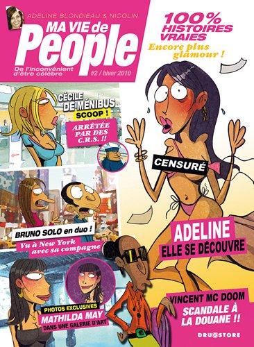 Ma vie de people, Tome 2 : De l'inconvénient d'être célèbre