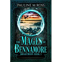 The Mages of Bennamore (Brightmoon Book 3) (English Edition)