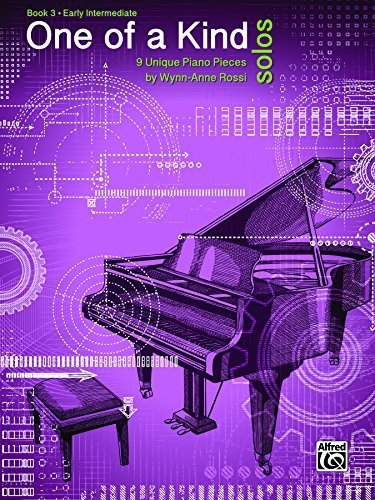 One of a Kind Solos, Bk 3: 9 Unique Piano Pieces by Rossi, Wynn-Anne (2014) Paperback