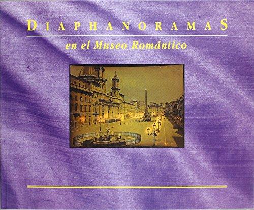 Diaphanoramas en el Museo Romántico de Lee Fontanella (1994) Tapa blanda