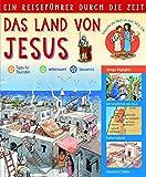 Ein Reiseführer durch die Zeit: Das Land von Jesus