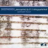 Shostakovich: Piano Quintet in G Minor, Op.57 & String Quartet No.8