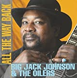 All the Way Back by Big' Jack Johnson (1999-03-22) -