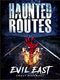 Best Road Trip Routes - Haunted Routes: Evil East Coast Highway Review
