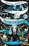 #7: Tomorrow: The spellbinding historical tale for readers who love The Night Circus and The Mermaid and Mrs Hancock
