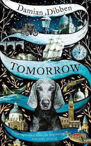 Tomorrow: The spellbinding historical tale for readers who love The Night Circus and The Mermaid and Mrs Hancock