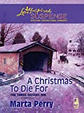 A Christmas to Die For (Mills & Boon Love Inspired) (The Three Sisters Inn, Book 2)