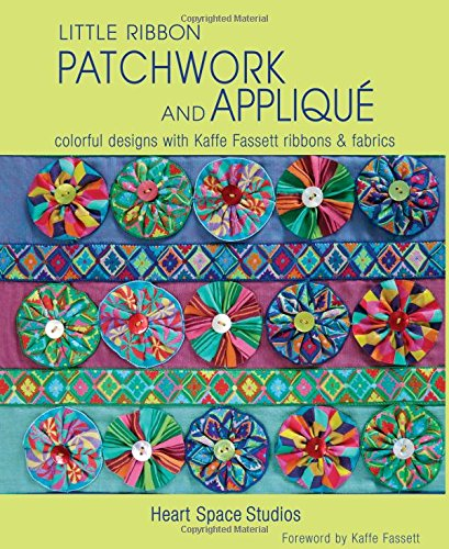 little-ribbon-patchwork-and-applique-colorful-designs-with-kaffe-fassett-ribbons-and-fabrics