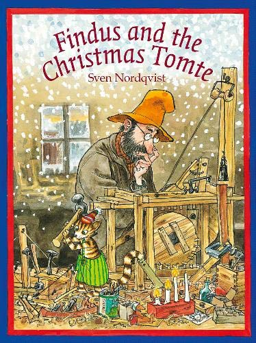 Findus and the Christmas Tomte (Findus and Pettson) por Sven Nordqvist