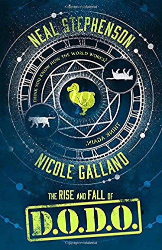The Rise And Fall Of D.O.D.O. por Neal Stephenson And Nicole Galland