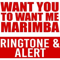 Want To Want Me Marimba Ringtone and Alert
