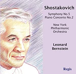 Shostakovich: Symphony No. 5, Piano Concerto No. 2