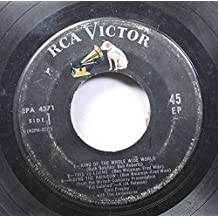 Elvis Presley with the Jordanaries 45 RPM 1- King of the Whole Wide World 2- This is Living 3- Hiding the Rainbow / 1- Home is Where the Heart is 2- I Got Lucky 3- A Whistling Tune