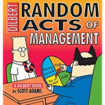 Random Acts of Management: A Dilbert Book (Dilbert Books (Paperback Andrews McMeel))