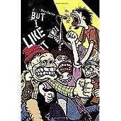 But I Like It by Joe Sacco (2006-08-01)