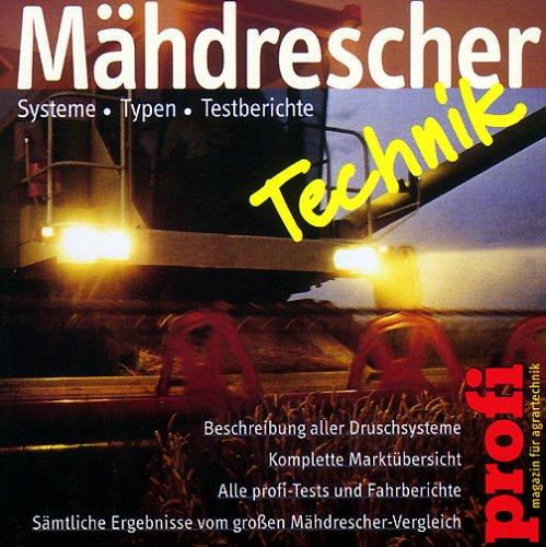 Mähdrescher Technik. CD- ROM. Systeme, Typen, Testberichte