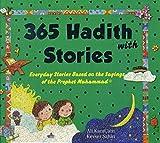 365Hadith-mit Geschichten Everyday Stories basierend auf die Sprüche des Propheten Muhammad