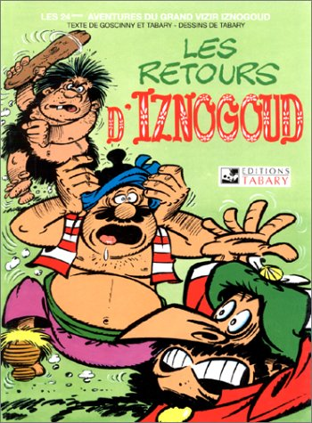 Iznogoud, tome 24 : Les Retours d'Iznogoud