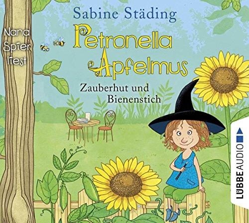 Petronella Apfelmus: Zauberhut und Bienenstich. Teil 4.