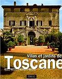 Villas et jardins de Toscane