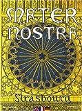 Mater Nostra - Strasbourg (édition trilingue français-anglais-allemand)