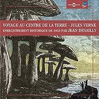 Voyage au centre de la Terre par Jules Verne