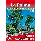 La Palma: Die schönsten Küsten- und Bergwanderungen. 67 Touren. Mit GPS-Tracks. (Rother Wanderführer)