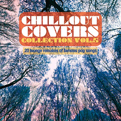 Chillout Covers Collection, Vol. 5 Pyramide Marine