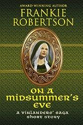 On A Midsummer's Eve: A Vinlanders' Saga Short Story
