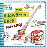 Mein Bildwörterbuch Fahrzeuge: Spielerisches Lernen der ersten Wörter (Bilderbuch ab 2 Jahre) - Neubert Silke