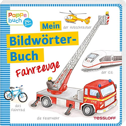 Mein Bildwörterbuch Fahrzeuge: Spielerisches Lernen der ersten Wörter (Bilderbuch ab 2 Jahre)