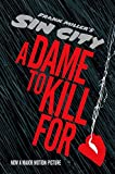 [A Dame to Kill for] (By: Frank Miller) [published: August, 2014]