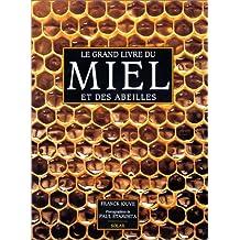 Le grand livre du miel et des abeilles