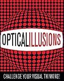 OPTICAL ILLUSIONS by Gyles; DiSpezio, Michael A.; Joyce, Katherine; Kay, Keith; Paraqhin, Brandreth (2008-01-01) - Michael A.; Joyce, Katherine; Kay, Keith; Paraqhin, Brandreth Gyles; DiSpezio